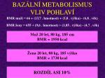 baz ln metabolismus vliv pohlav8