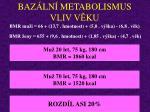 baz ln metabolismus vliv v ku