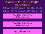 baz ln metabolismus vliv v ku10