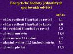 energetick hodnoty jednotliv ch sportovn ch odv tv