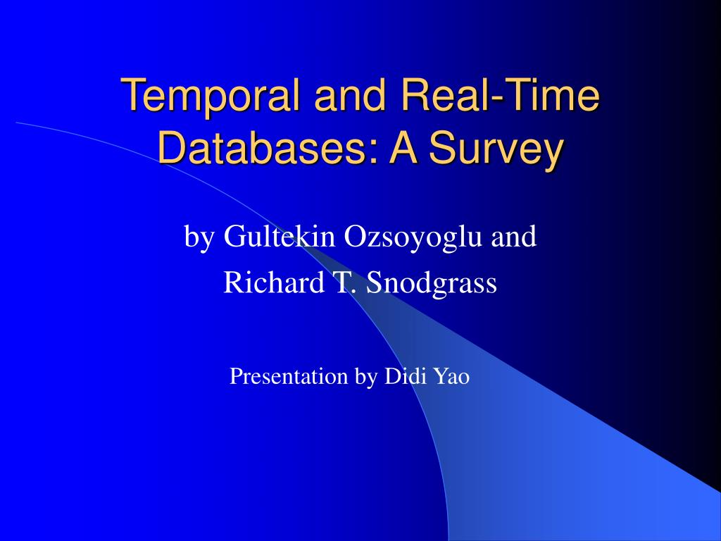 temporal and real time databases a survey l.