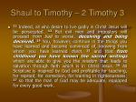 shaul to timothy 2 timothy 3
