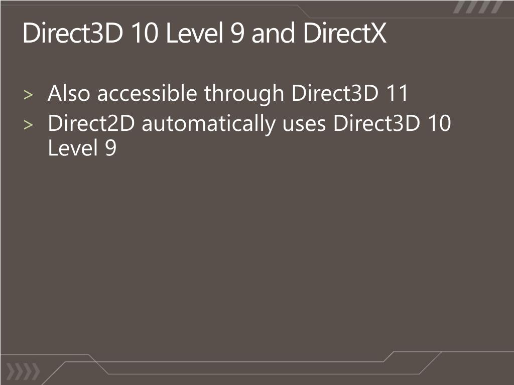 Direct3D 10 Level 9 and DirectX