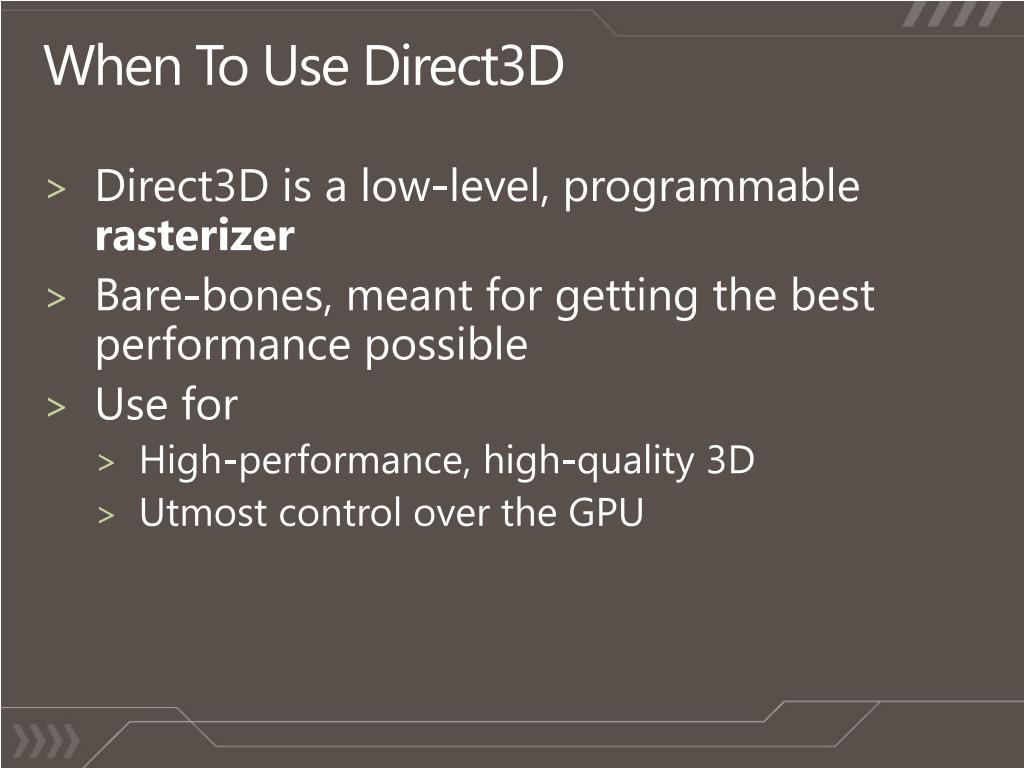 When To Use Direct3D