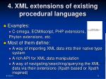 4 xml extensions of existing procedural languages