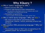 why xquery