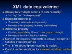 xml data equivalence