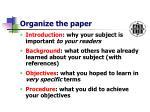 organize the paper