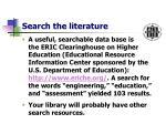 search the literature9
