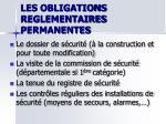 les obligations reglementaires permanentes