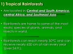 1 tropical rainforests