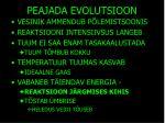 peajada evolutsioon