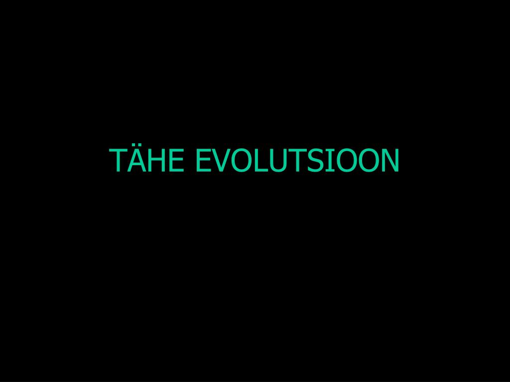 t he evolutsioon l.