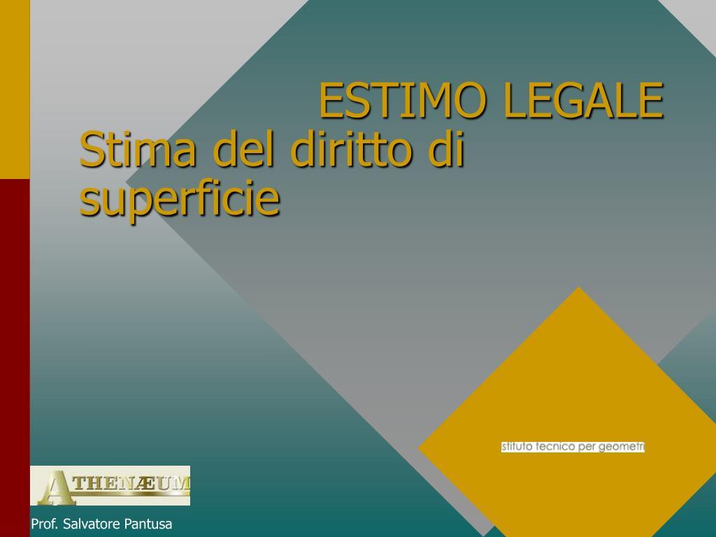 estimo legale stima del diritto di superficie l.