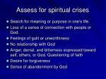 assess for spiritual crises