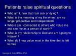 patients raise spiritual questions