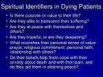 spiritual identifiers in dying patients
