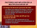 factores que influyen en la multiplicacion de gp