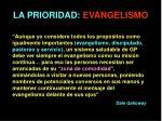 la prioridad evangelismo
