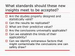 what standards should these new insights meet to be accepted