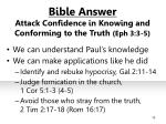 bible answer attack confidence in knowing and conforming to the truth eph 3 3 5