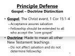 principle defense gospel doctrine distinction
