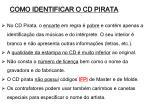 como identificar o cd pirata