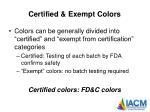 certified exempt colors