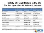 safety of fd c colors in the us the azo dyes red 40 yellow 5 yellow 6