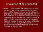 revolution of spirit needed