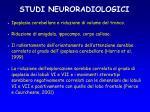 studi neuroradiologici