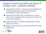 imagery program that meets the needs of multiple users lessons learned