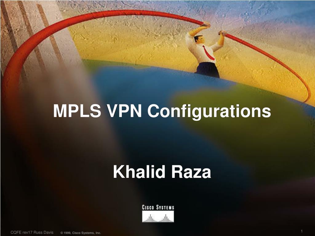 mpls vpn configurations khalid raza l.