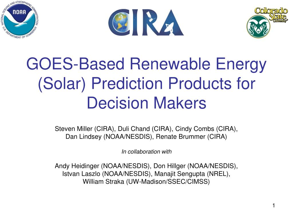 goes based renewable energy solar prediction products for decision makers l.