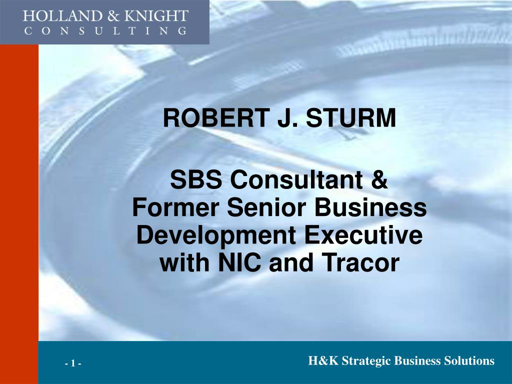 robert j sturm sbs consultant former senior business development executive with nic and tracor l.