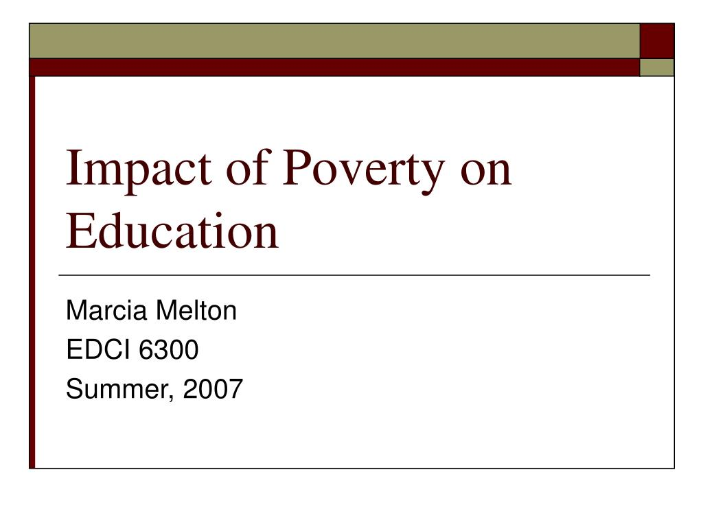 impact of poverty on education l.