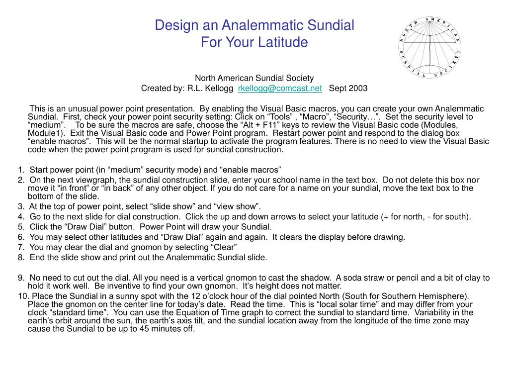 design an analemmatic sundial for your latitude l.