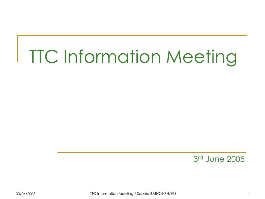 ttc information meeting l.