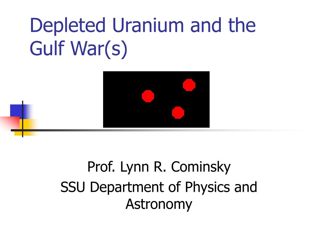 depleted uranium and the gulf war s l.