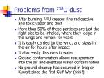 problems from 238 u dust