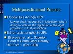 multijurisdictional practice