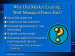 why did market leading well managed firms fail