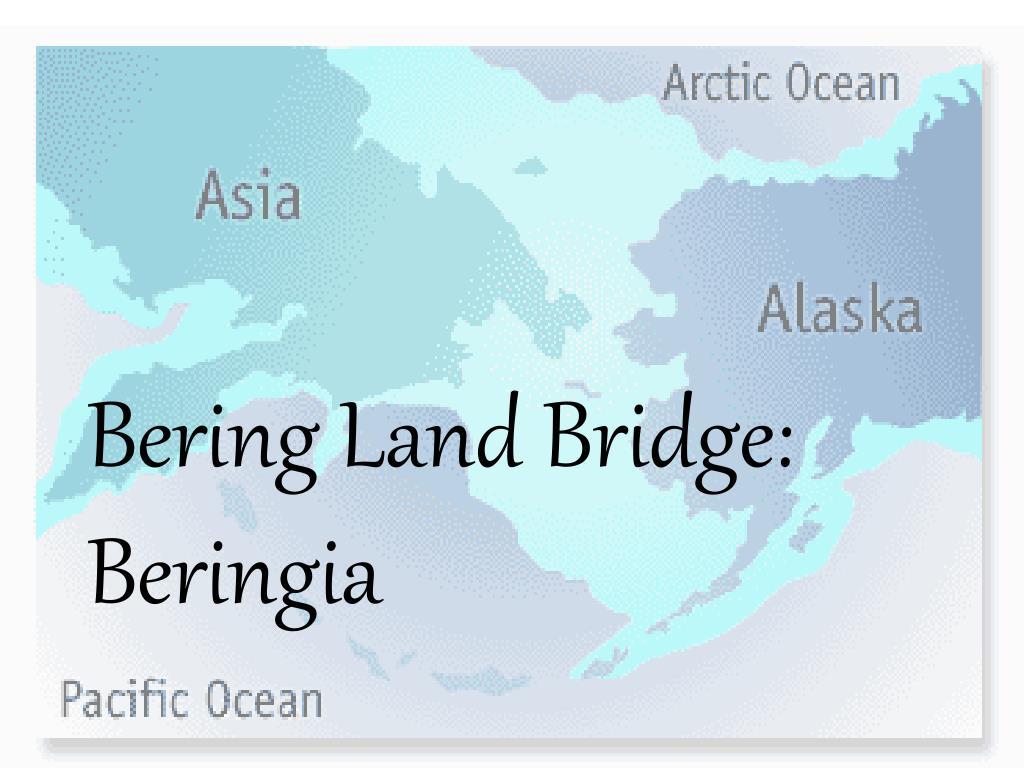 Bering Land Bridge: Beringia
