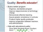 quality benefits educator