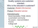 quality systems are customer oriented who is the educator s customer