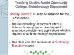 teaching quality austin community college biotechnology department