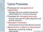 typical processes