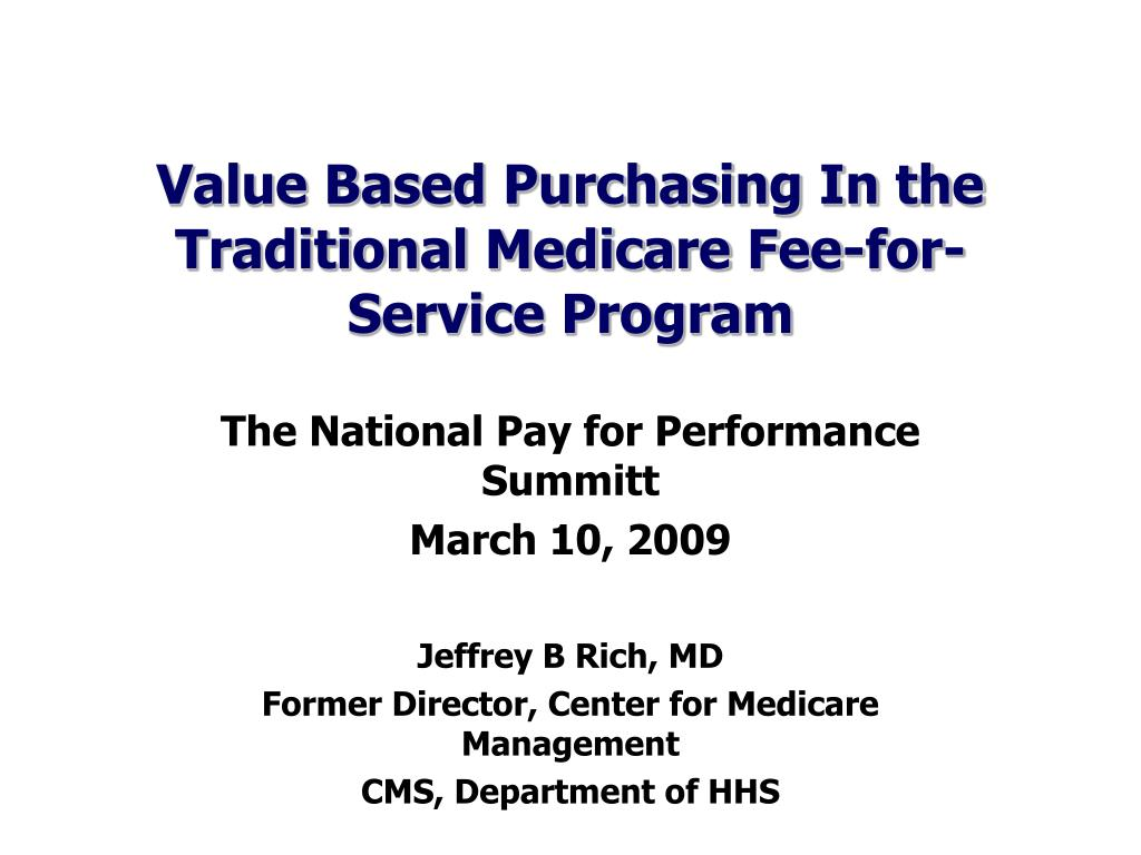 value based purchasing in the traditional medicare fee for service program l.