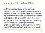 policies for all levels of pta12