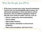 why do people join pta4